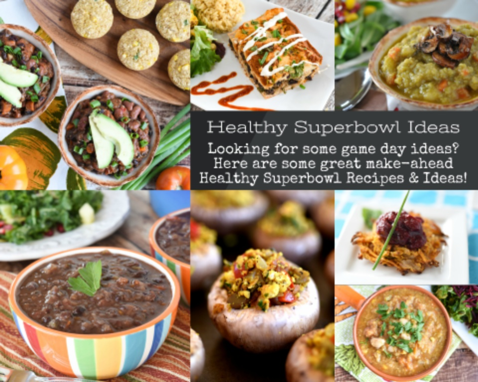 Healthy Superbowl Recipes and Ideas